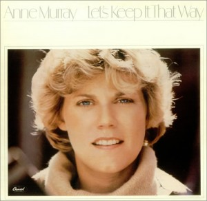 Anne_Murray_-_Let's_Keep_It_That_Way